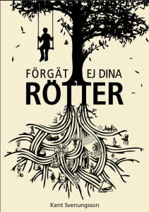 Forgat Ej Dina Rotter